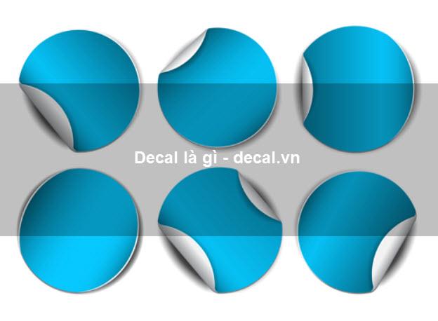 Decal là gì? Ứng dụng của decal